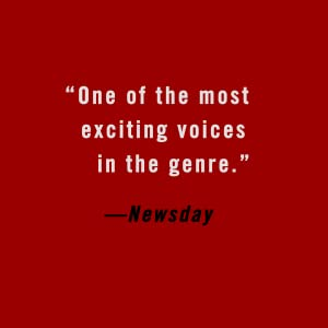 """One of the most exciting voices in the genre."""" - Newsday"""