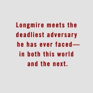 Longmire meets the deadliest adversary he has ever faced - in both this world and the next.