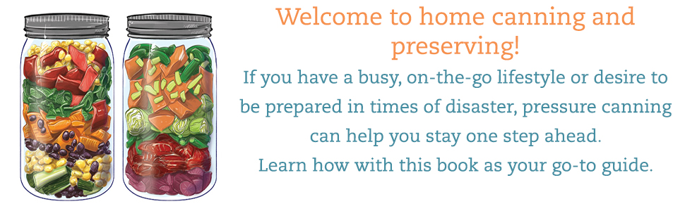 Welcome to canning & preserving! If you have a busy, on the-go lifestyle or desire to be prepared