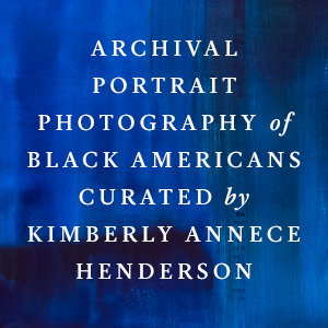 Archival portrait photography of Black Americans curated by Kimberly Annece Henderson
