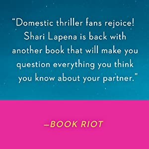 Domestic thriller fans rejoice! Shari Lapena is back with another book... - Book Riot