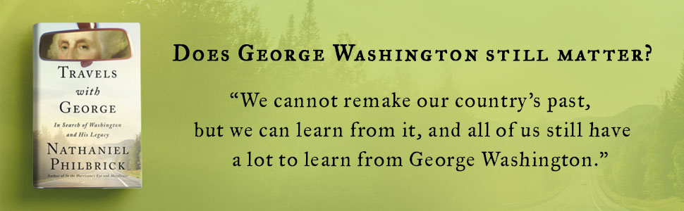 Cover of the book: Travels with George. With text: Does George Washington still matter?
