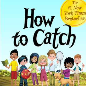 How to Catch - The #1 New York Times Bestseller