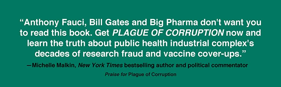 Review quote endorsement for author for plague of corruption from Michelle Malkin NYT bestseller