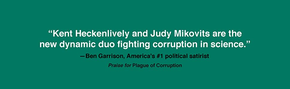 Review quote endorsement for author for plague of corruption from Ben Garrison