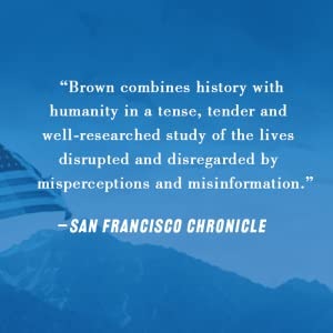 """""""Brown combines history with humanity in a tense, tender and well-researched study."""""""