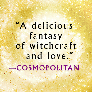 A delicious fantasy of witchcraft and love, says Cosmopolitan