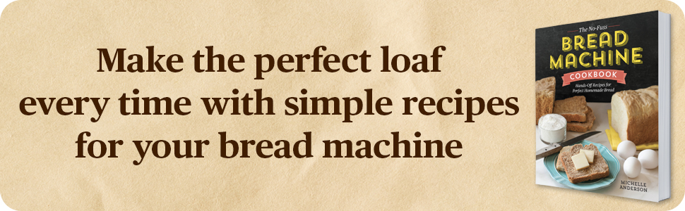 Make the perfect loaf every time with simple recipes for your bread machine.