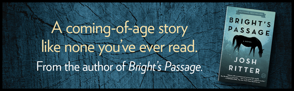 A coming-of-age story like none you've ever read. From the author of Bright's Passage.