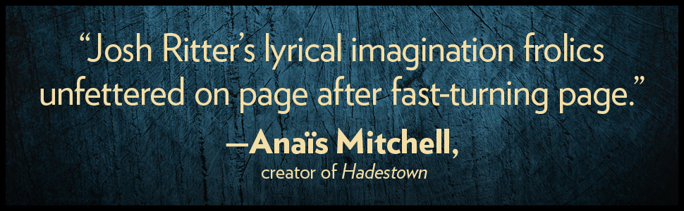 """""""Josh Ritter's lyrical imagination frolics unfettererd on page after fast-turning page."""""""