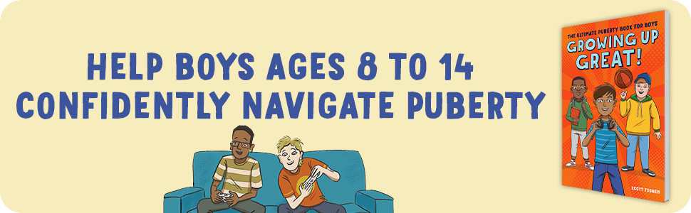 Help boys ages 8-14 confidently navigate puberty.