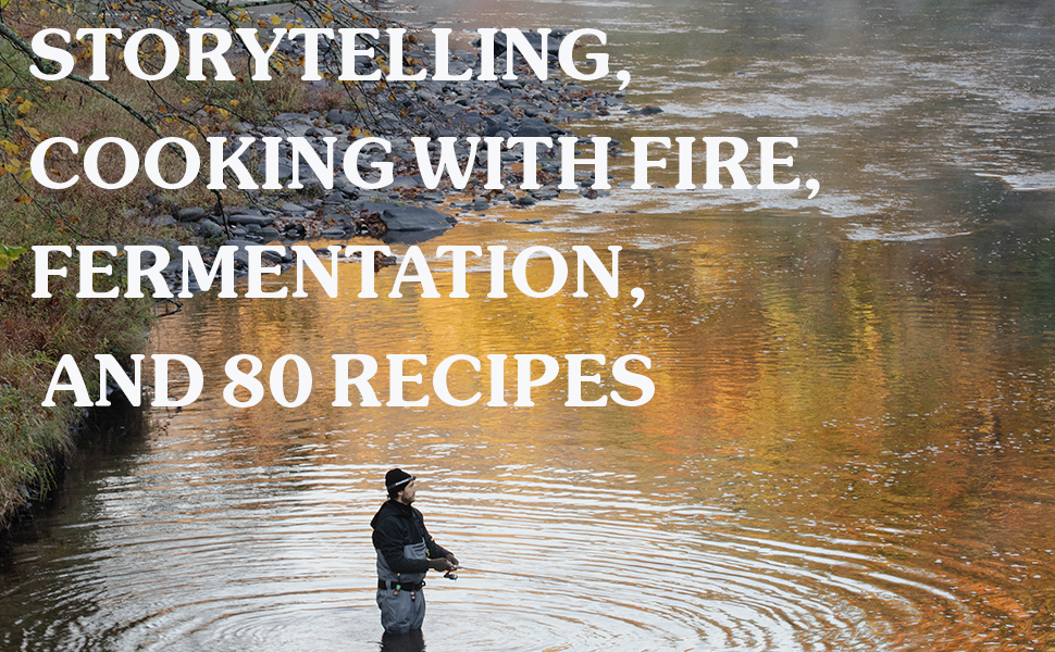 Storytelling, cooking with fire, fermentation, and 80 recipes with Brad Leone