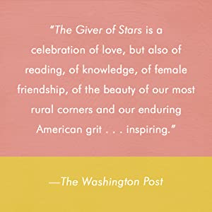The Giver of Stars,People,books,historical fiction romance novels,historical fiction,romantic,horses