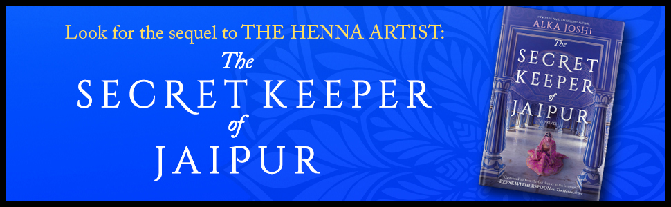 Look for the sequel to The Henna Artist: The Secret Keeper of Jaipur