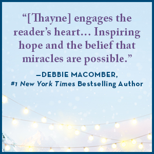 """""""RaeAnne Thayne gets better with every book."""" —Robyn Carr, #1 New York Times Bestselling Author"""