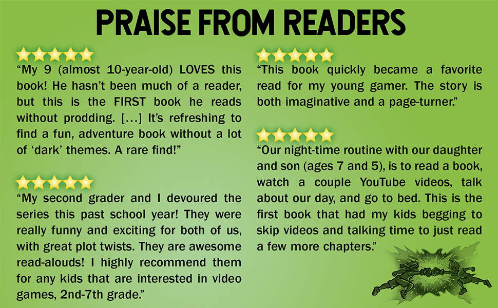 reviews, praise, trapped in a video game, video game books, kids review, action and adventure