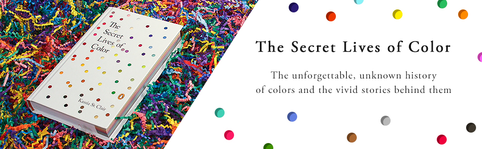 art book,artist gifts,books about color,Kassia St Clair,secret lives of color,books for artists