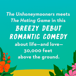 The Unhoneymooners meets The Hating Game in this breezy debut comedy