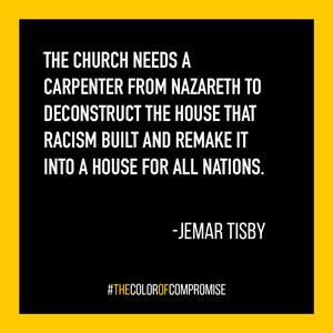 The church needs a carpenter from Nazareth to deconstruct the house that racism built.