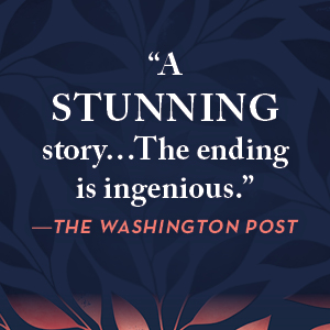 """""""A stunning story. The ending is ingenious.""""--The Washington Post"""