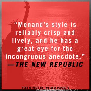 The Free World Louis Menand The New Republic Quote