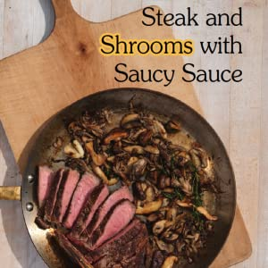 Field Notes for Food Adventure - Steak and Shrooms Saucy Sauce