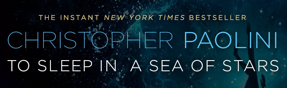 To Sleep in a Sea of Stars Christopher Paolini