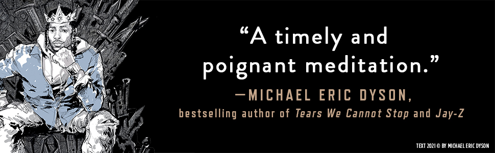 Promise That You Will Sing About Me Miles Marshall Lewis Michael Eric Dyson quote